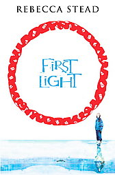 first-light-rebecca-stead-hardcover-cover-art